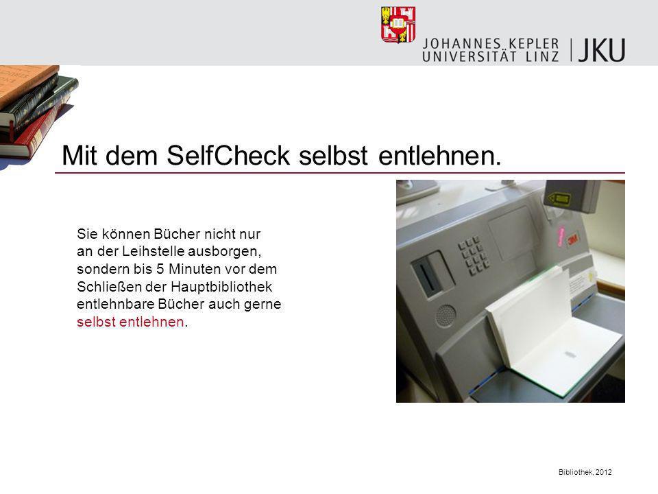 Mit dem SelfCheck selbst entlehnen.