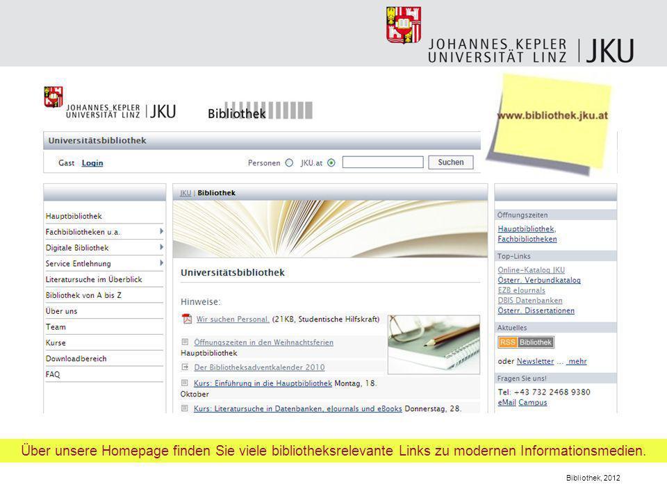 Über unsere Homepage finden Sie viele bibliotheksrelevante Links zu modernen Informationsmedien.