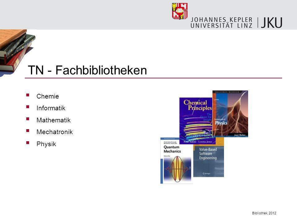 TN - Fachbibliotheken Chemie Informatik Mathematik Mechatronik Physik