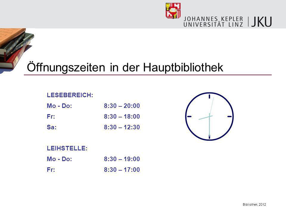 Öffnungszeiten in der Hauptbibliothek