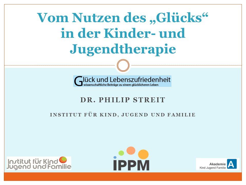 """Vom Nutzen des """"Glücks in der Kinder- und Jugendtherapie"""
