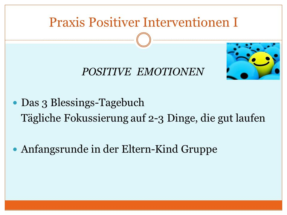 Praxis Positiver Interventionen I