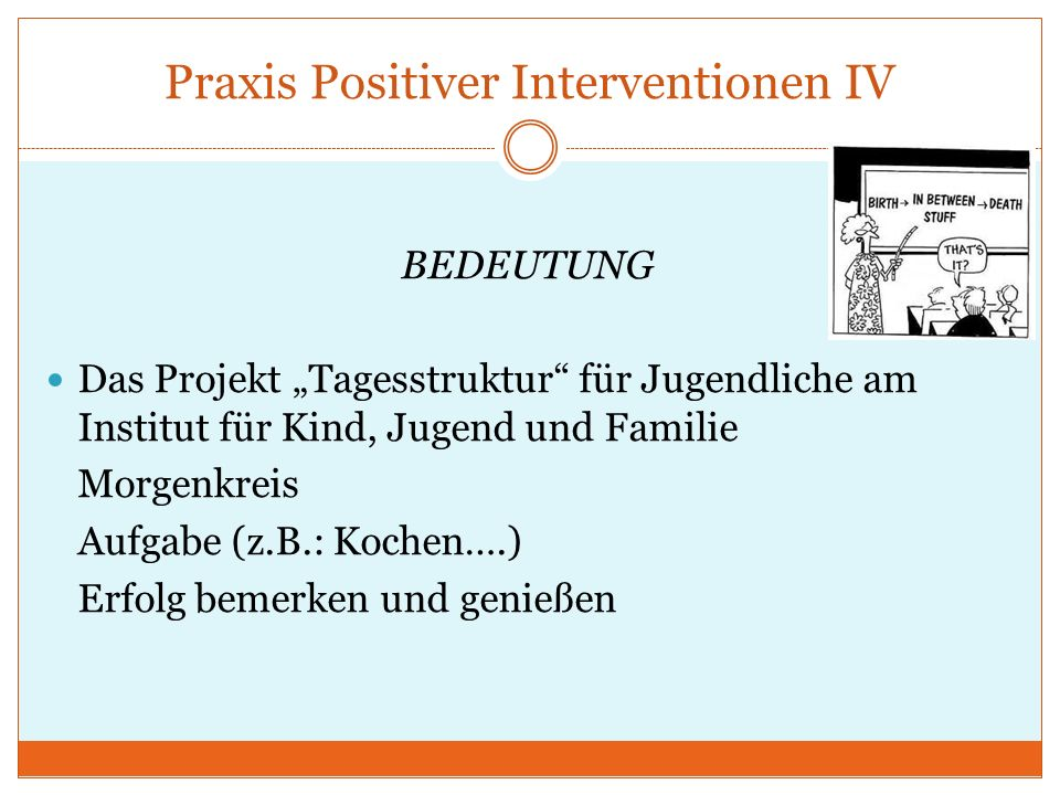 Praxis Positiver Interventionen IV