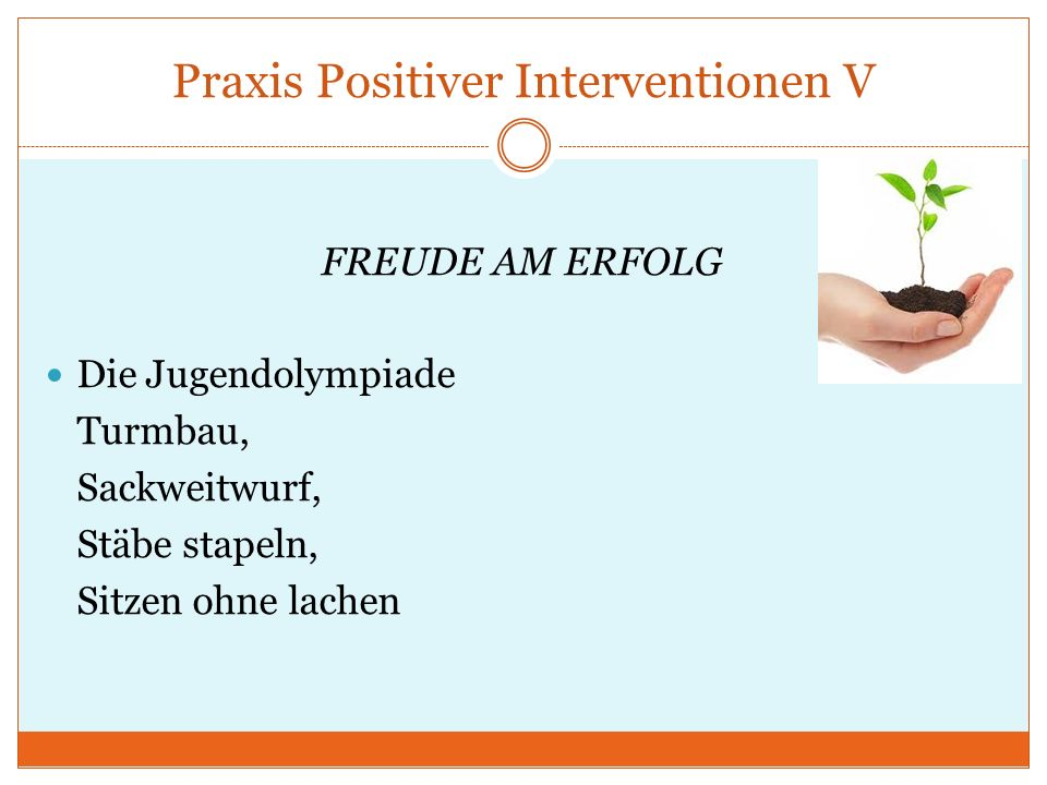 Praxis Positiver Interventionen V