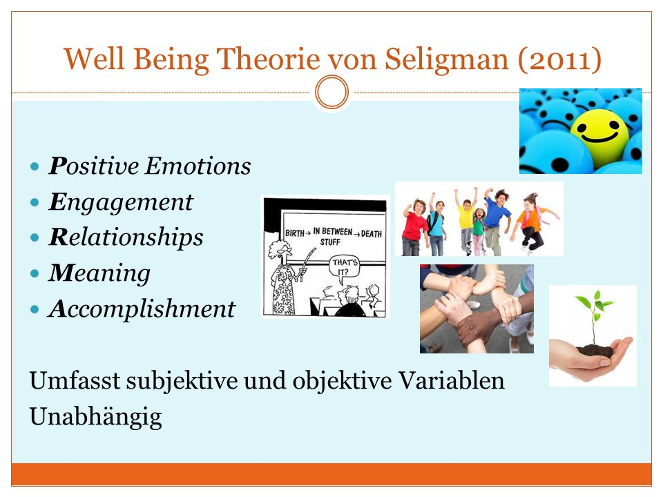 Well Being Theorie von Seligman (2011)