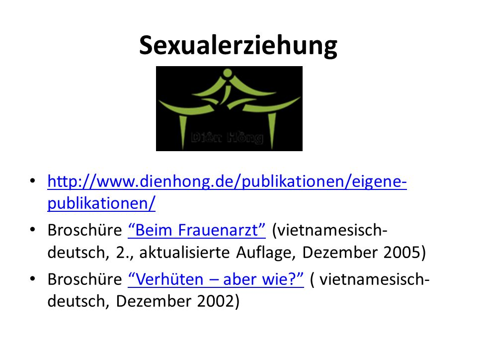 Sexualerziehung http://www.dienhong.de/publikationen/eigene-publikationen/