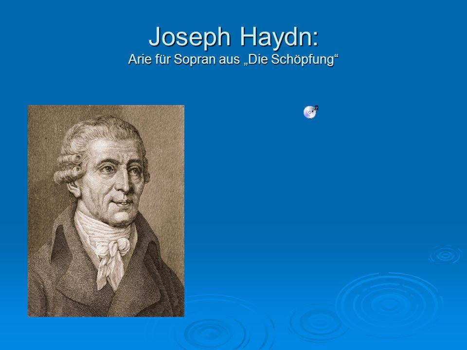 """Joseph Haydn: Arie für Sopran aus """"Die Schöpfung"""