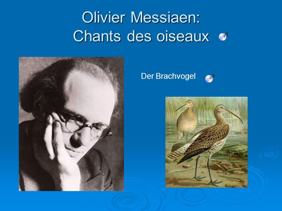 Olivier Messiaen: Chants des oiseaux