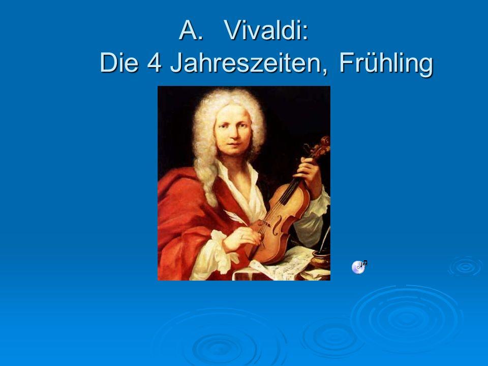 Vivaldi: Die 4 Jahreszeiten, Frühling