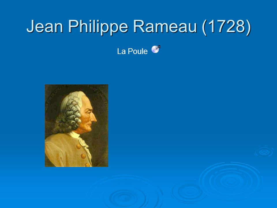 Jean Philippe Rameau (1728)