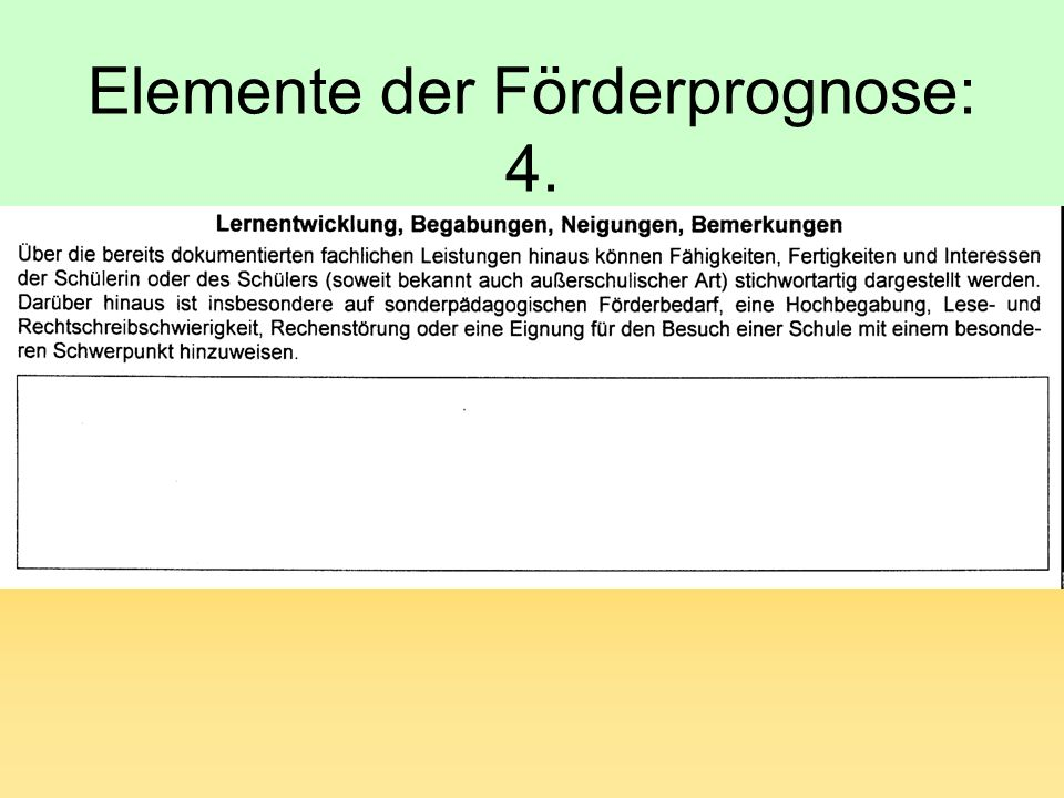 Elemente der Förderprognose: 4.
