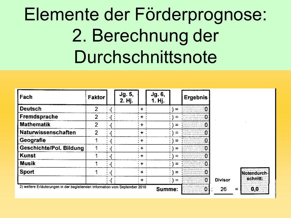 Elemente der Förderprognose: 2. Berechnung der Durchschnittsnote