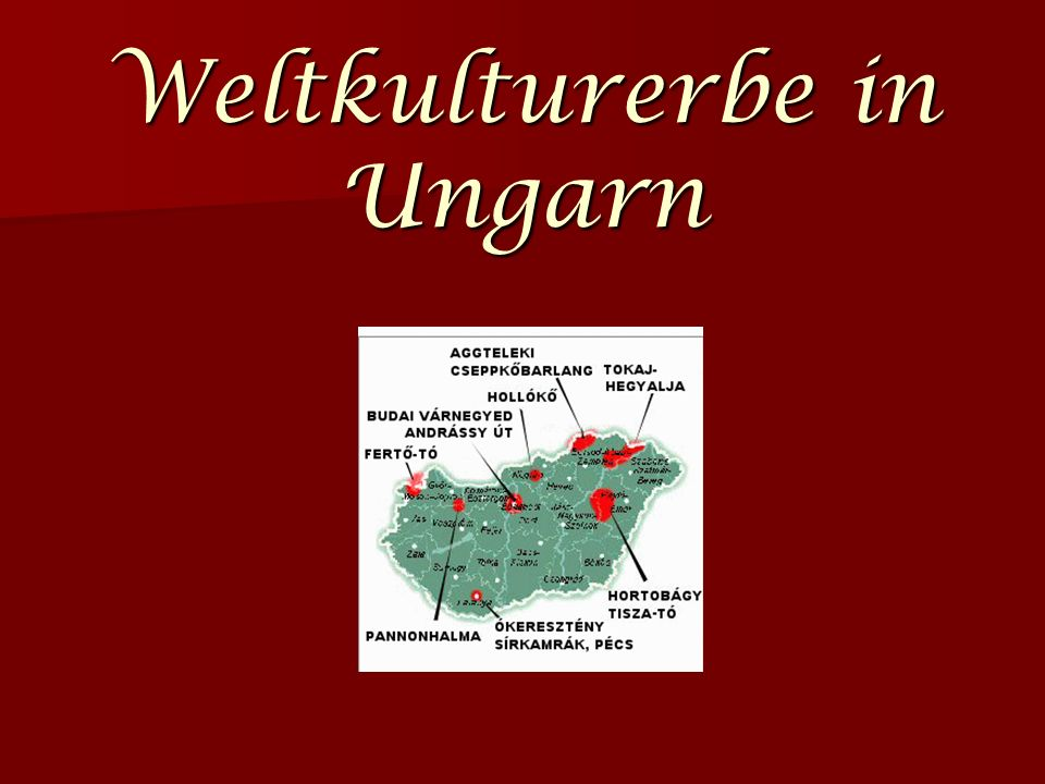 Weltkulturerbe in Ungarn