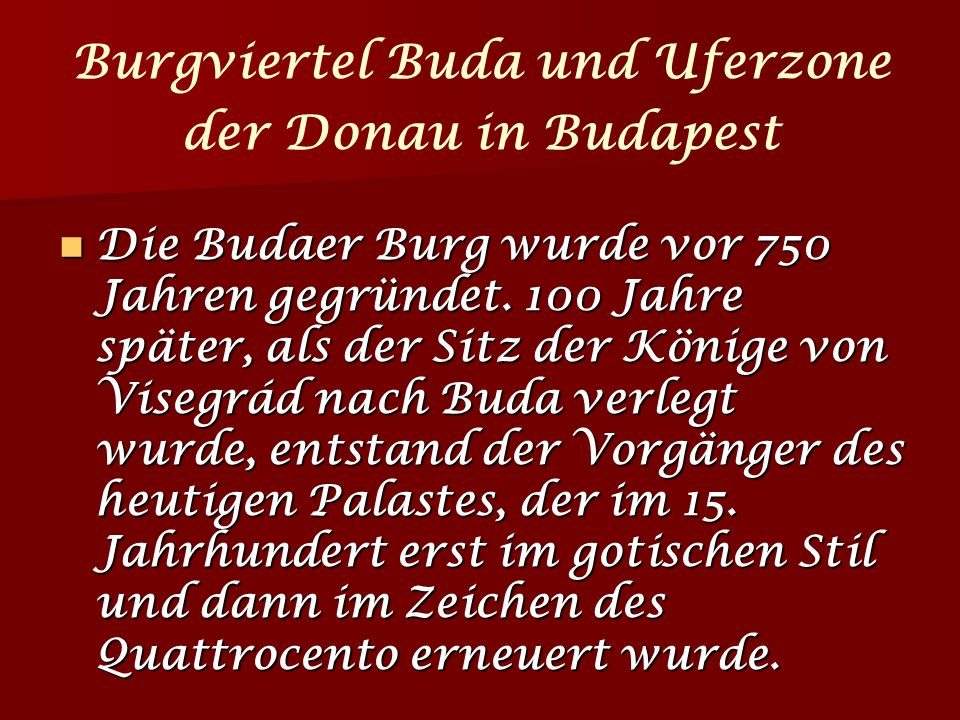 Burgviertel Buda und Uferzone der Donau in Budapest