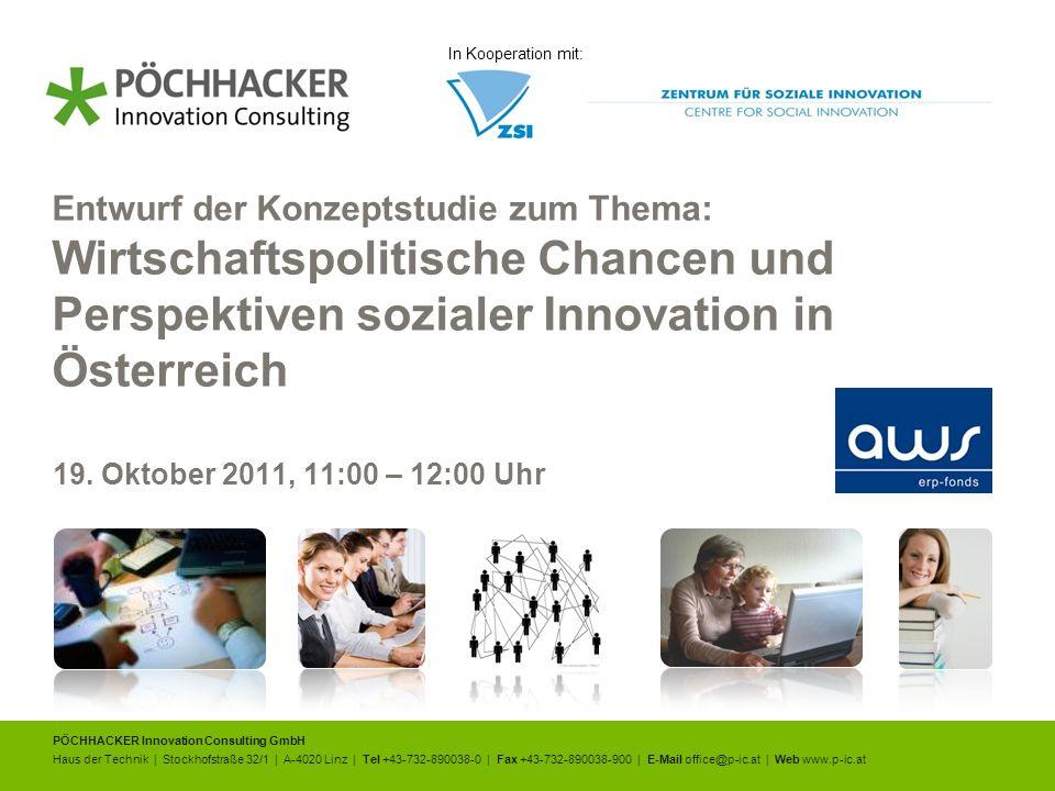 In Kooperation mit: Entwurf der Konzeptstudie zum Thema: Wirtschaftspolitische Chancen und Perspektiven sozialer Innovation in Österreich.