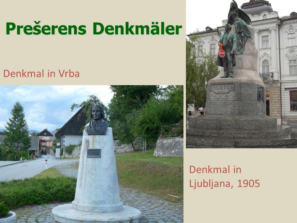 Prešerens Denkmäler Denkmal in Vrba Denkmal in Ljubljana, 1905