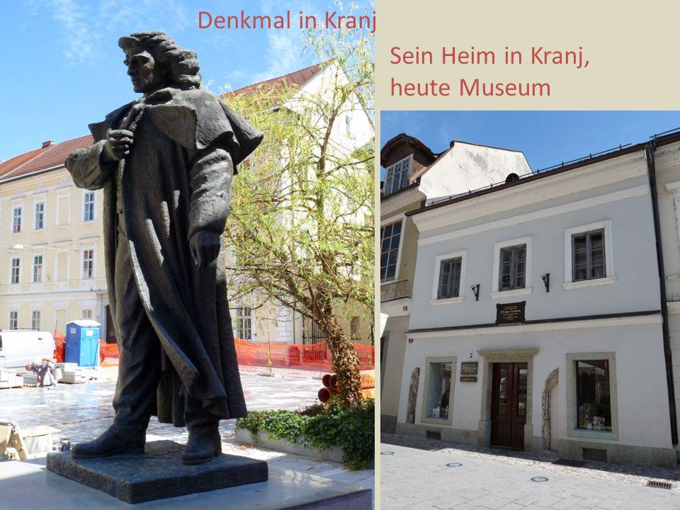 Denkmal in Kranj Sein Heim in Kranj, heute Museum