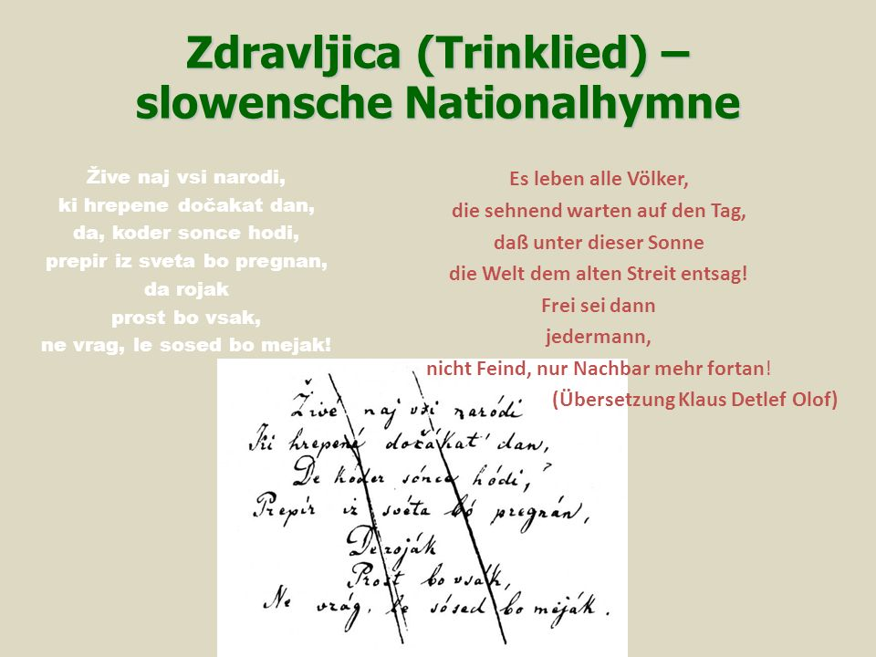 Zdravljica (Trinklied) – slowensche Nationalhymne