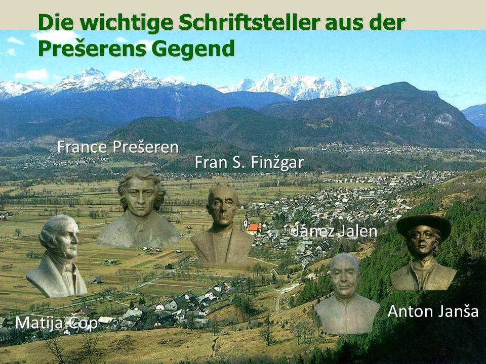 Die wichtige Schriftsteller aus der Prešerens Gegend