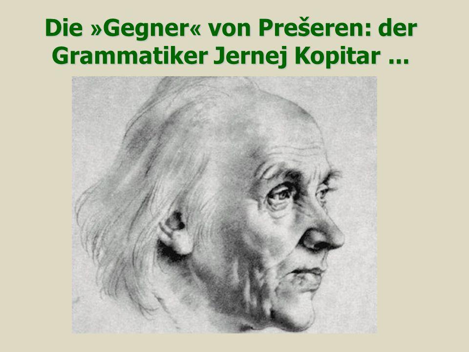 Die »Gegner« von Prešeren: der Grammatiker Jernej Kopitar ...
