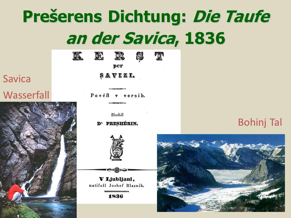 Prešerens Dichtung: Die Taufe an der Savica, 1836