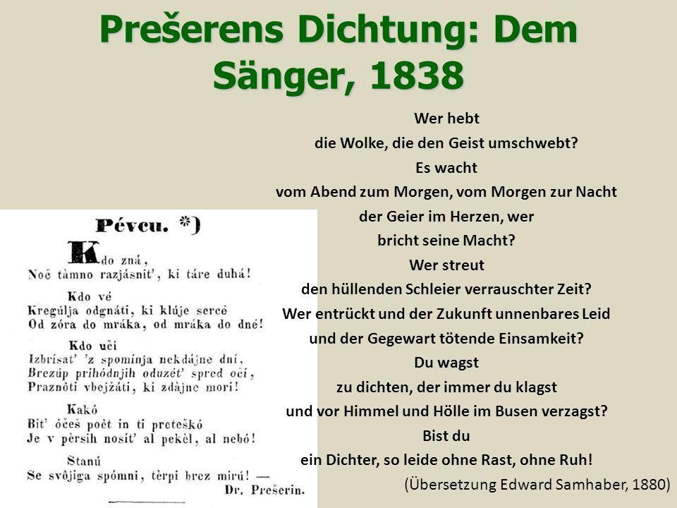 Prešerens Dichtung: Dem Sänger, 1838