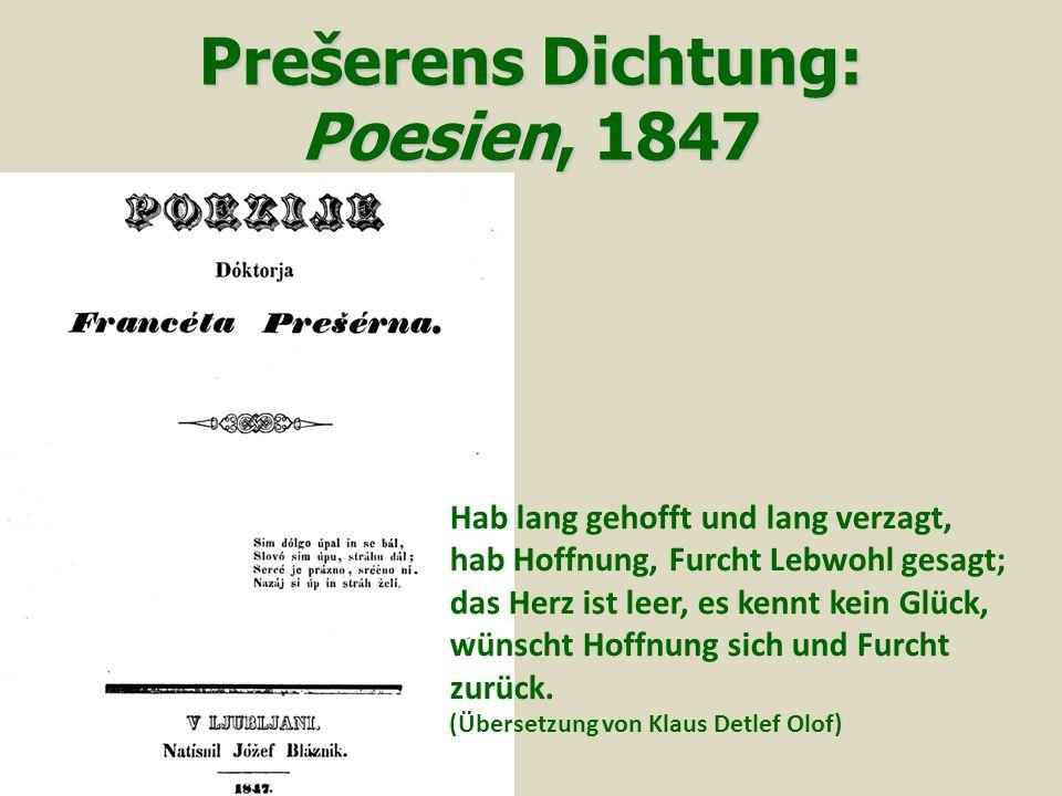 Prešerens Dichtung: Poesien, 1847