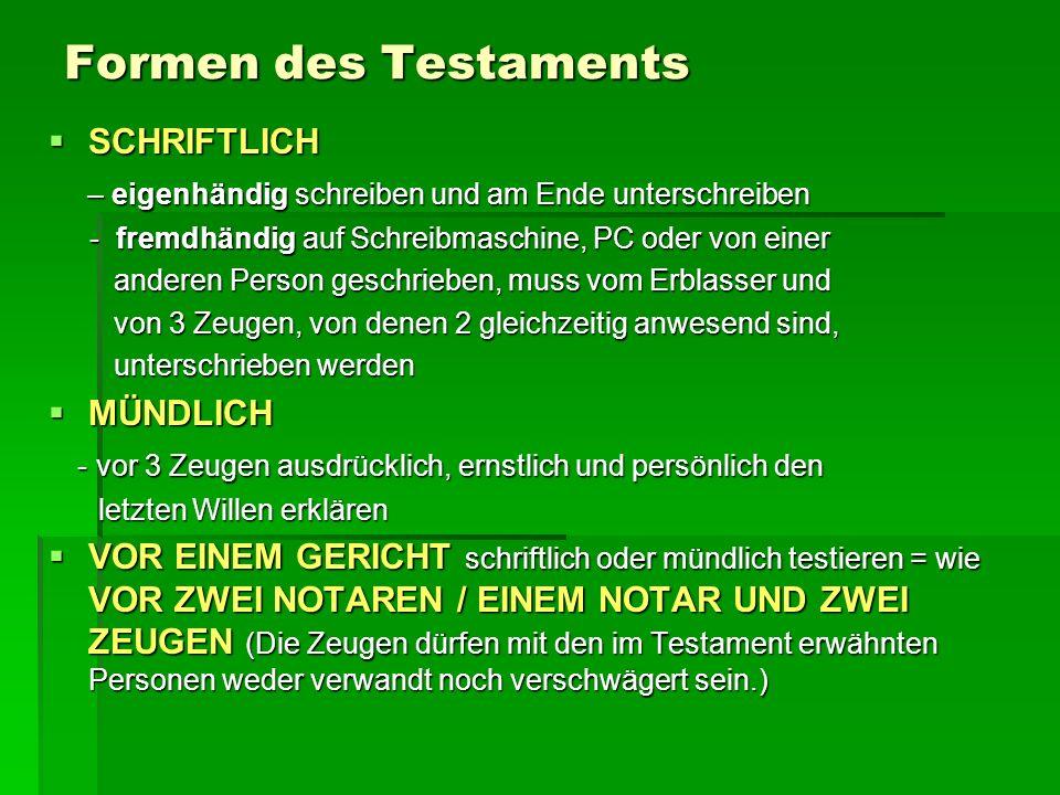 Formen des Testaments SCHRIFTLICH