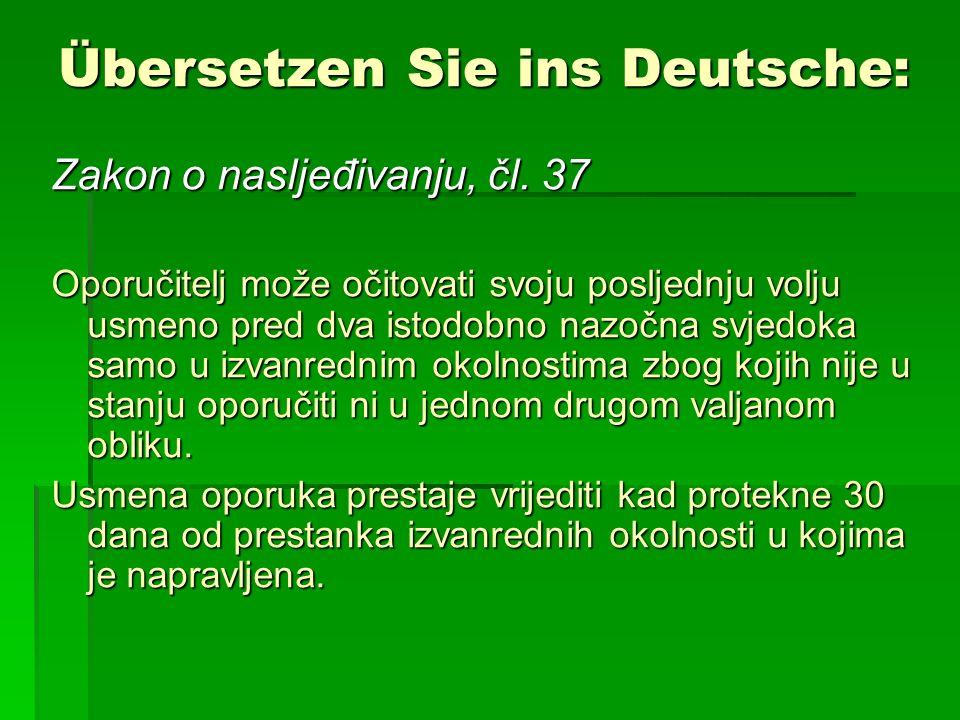 Übersetzen Sie ins Deutsche: