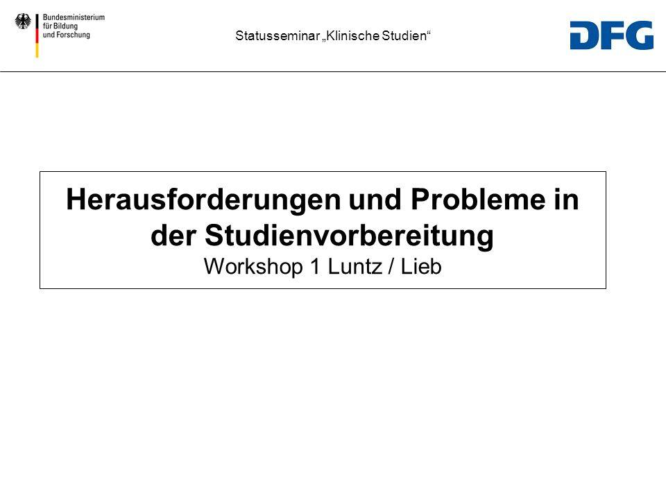 Herausforderungen und Probleme in der Studienvorbereitung Workshop 1 Luntz / Lieb