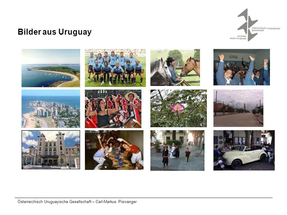 Bilder aus Uruguay Österreichisch Uruguayische Gesellschaft – Carl-Markus Piswanger