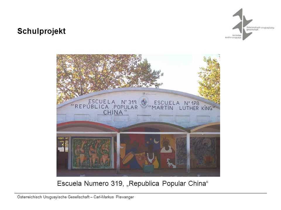 "Schulprojekt Escuela Numero 319, ""Republica Popular China"