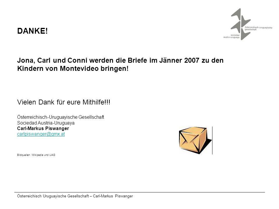 DANKE! Jona, Carl und Conni werden die Briefe im Jänner 2007 zu den