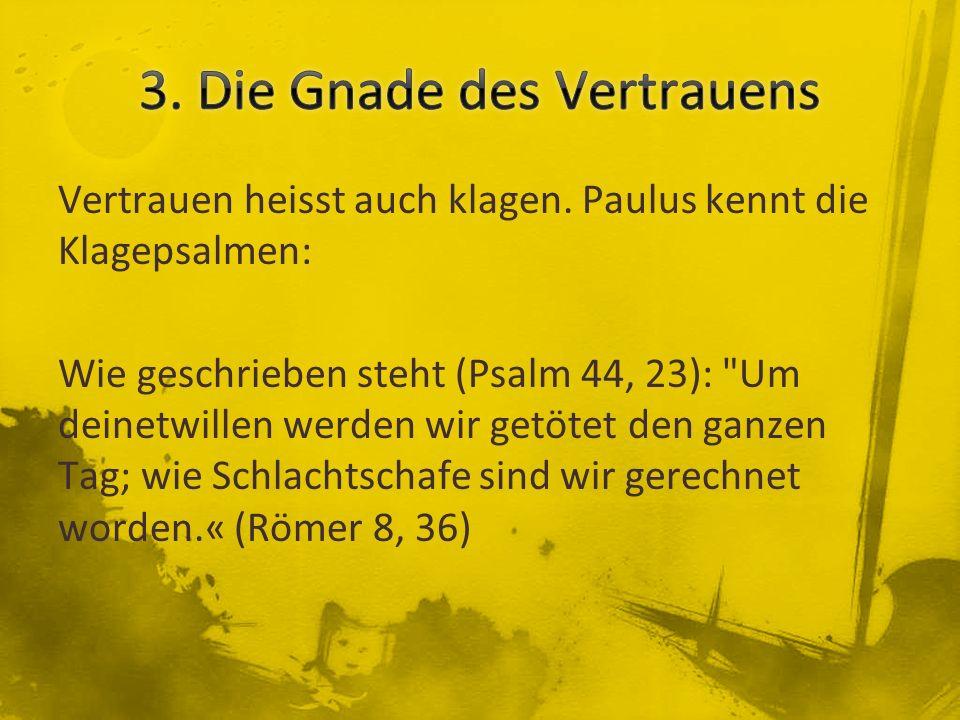 3. Die Gnade des Vertrauens