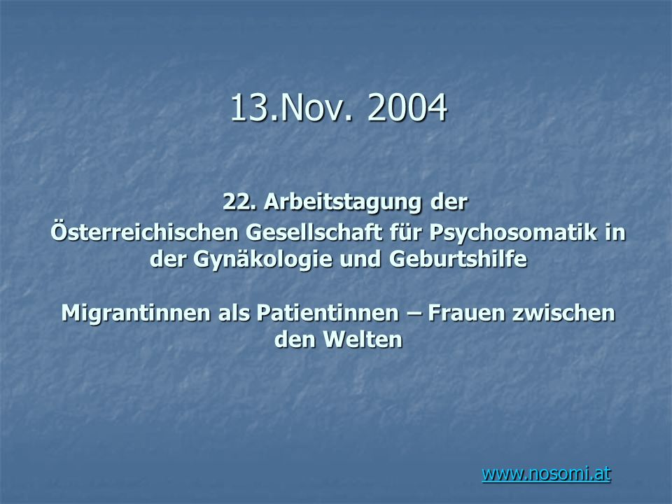 13.Nov. 2004 22.