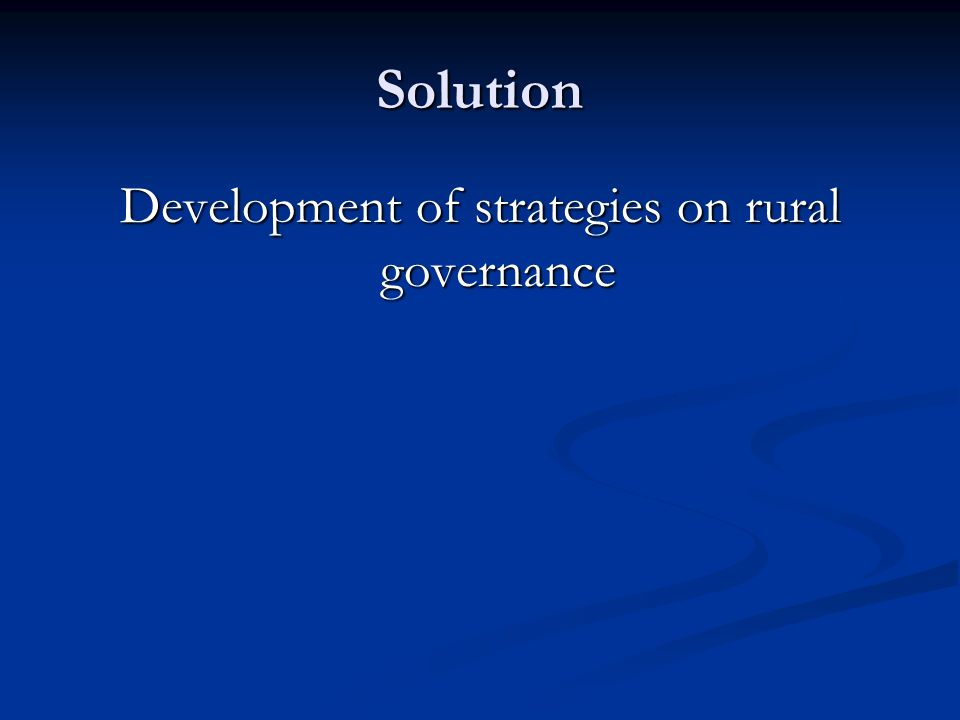 Development of strategies on rural governance