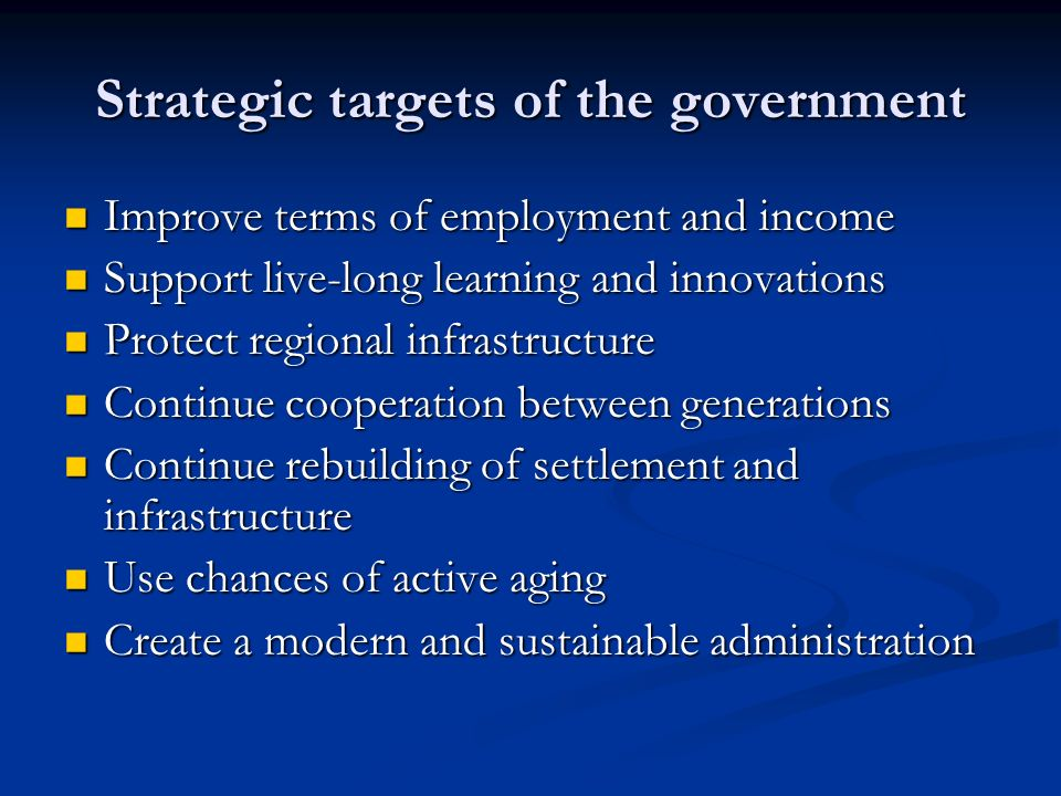 Strategic targets of the government