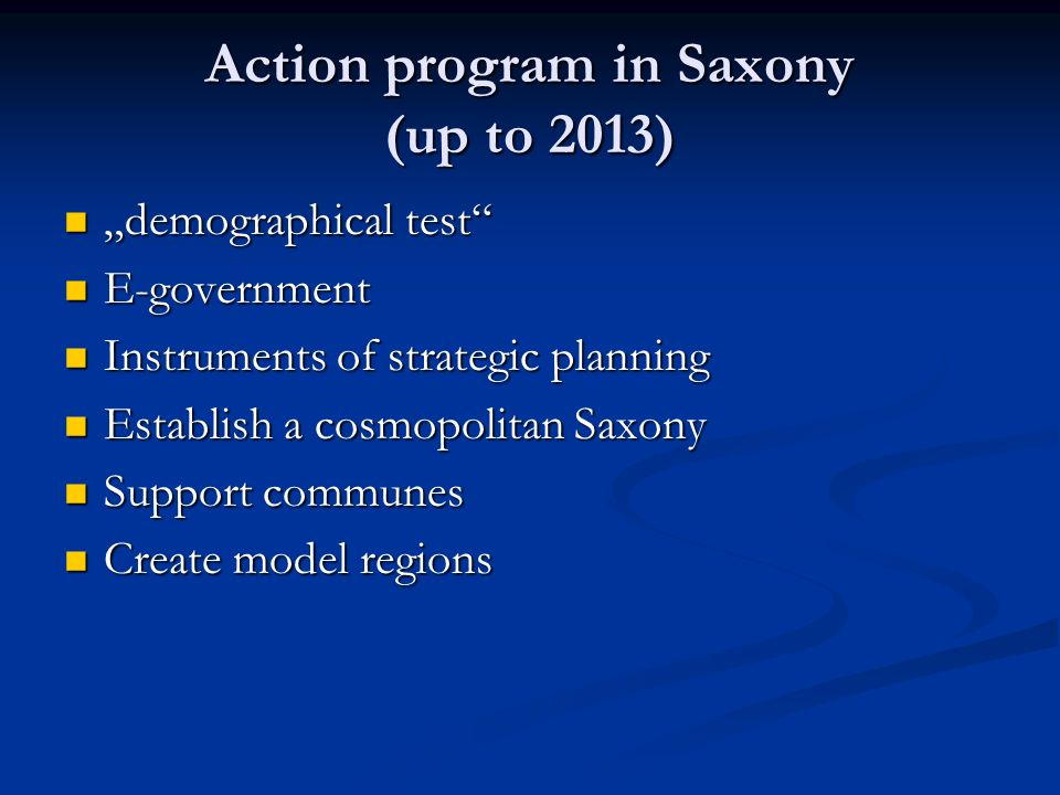 Action program in Saxony (up to 2013)