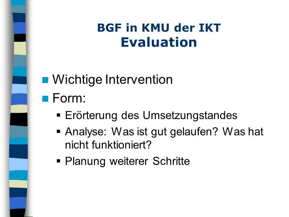 BGF in KMU der IKT Evaluation