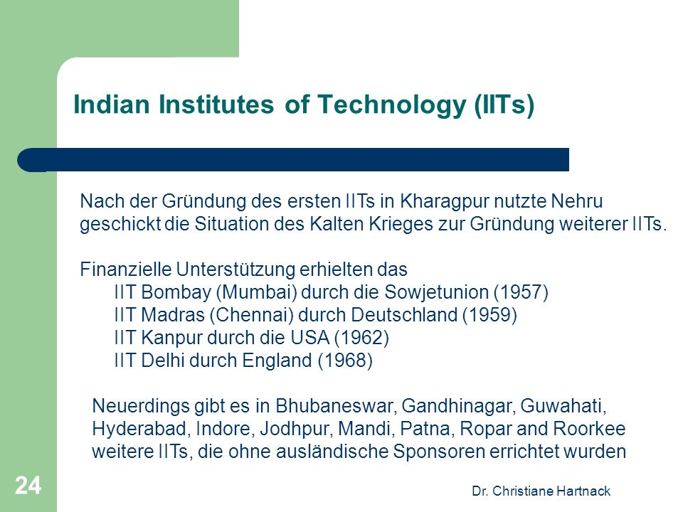 Indian Institutes of Technology (IITs)