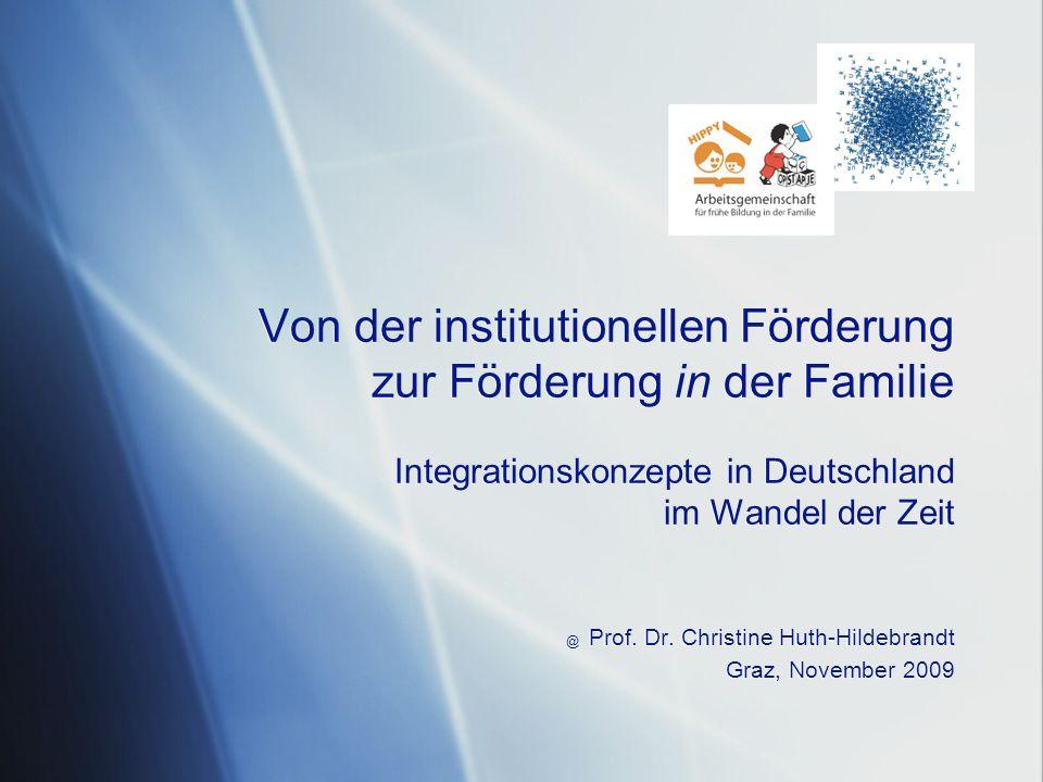 @ Prof. Dr. Christine Huth-Hildebrandt Graz, November 2009
