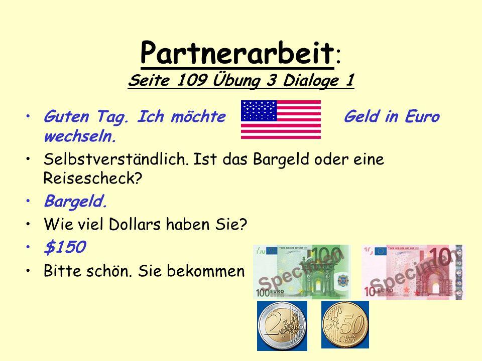 Partnerarbeit: Seite 109 Übung 3 Dialoge 1