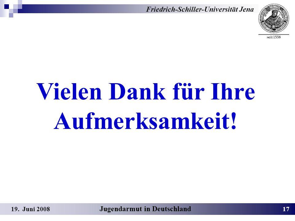 Vielen Dank für Ihre Aufmerksamkeit! Jugendarmut in Deutschland