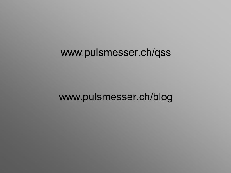 www.pulsmesser.ch/qss www.pulsmesser.ch/blog