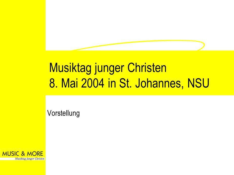 Musiktag junger Christen 8. Mai 2004 in St. Johannes, NSU