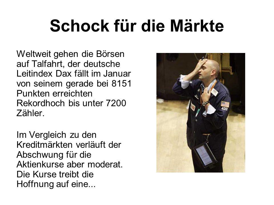 Schock für die Märkte