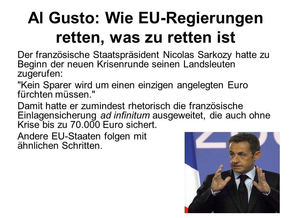 Al Gusto: Wie EU-Regierungen retten, was zu retten ist