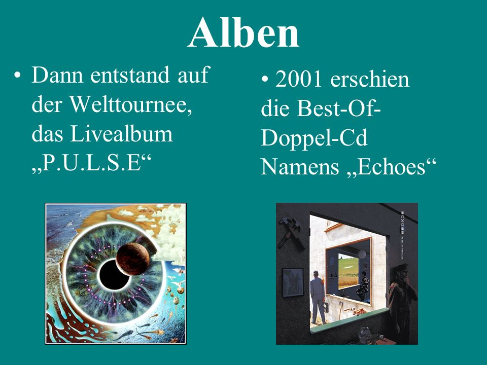 """Alben Dann entstand auf der Welttournee, das Livealbum """"P.U.L.S.E"""