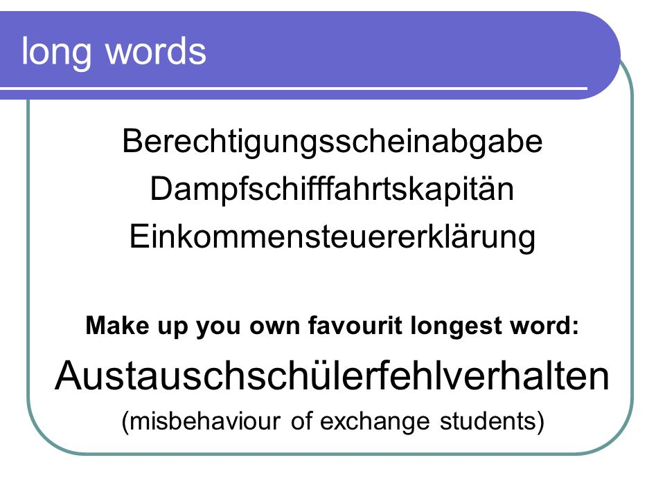 Make up you own favourit longest word: