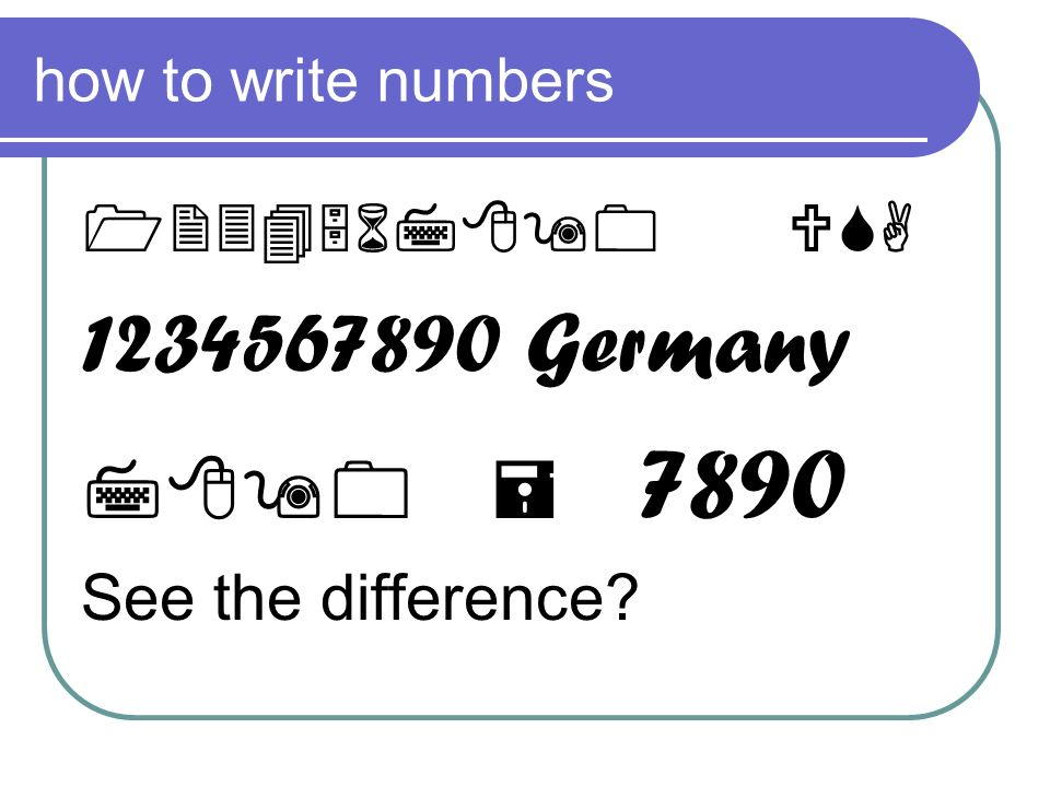 1234567890 Germany 7890 = 7890 1234567890 USA See the difference